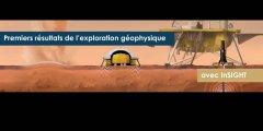 Premiers résultats de l'exploration géophysique de Mars avec InSight
