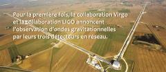 Observation et localisation précise d'une source par Virgo et LIGO